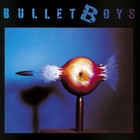 Bulletboys - Bulletboys (Remastered 2014)