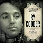 Ry Cooder - Transmission Impossible CD3