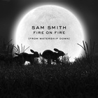 SAM SMITH - Fire On Fire (CDS)