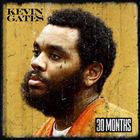Kevin Gates - 30 Months