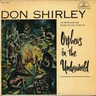 Don Shirley - Orpheus In The Underworld (Vinyl)