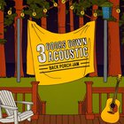 3 Doors Down - Acoustic Back Porch Jam (EP)