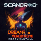 Dreams In Monochrome (Instrumentals)