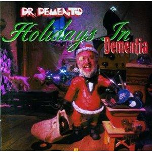 Dr. Demento: Holidays In Dementia
