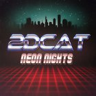 2Dcat - Neon Nights (EP)
