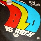 Bulky Backside - Blo Is Back (Vinyl)