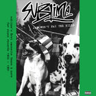 Sublime - Jah Won't Pay The Bills
