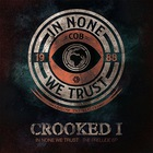 Crooked I - In None We Trust (EP)