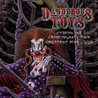 Dangerous Toys - Vitamins And Crash Helmets Tour Live