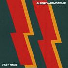 Albert Hammond Jr. - Fast Times (CDS)