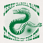 Jerry Garcia Band - Electric On The Eel CD6