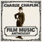 Charlie Chaplin Film Music Anthology CD1