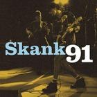 Skank 91