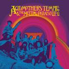 Acid Mothers Temple & The Melting Paraiso UFO - Acid Mothers Temple & The Melting Paraiso U.F.O. (Expanded)