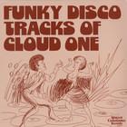 Funky Disco Tracks Of Cloud One (Vinyl)