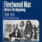 Before the Beginning - 1968-1970 Rare Live & Demo Sessions Remastered