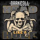Darkc3Ll - Head Like A Hole (CDS)