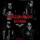 Darkc3Ll - Hollywood Scars (CDS)