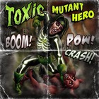Darkc3Ll - Toxic Mutant Hero (CDS)