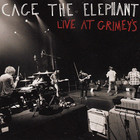 Cage The Elephant - Live At Grimey's (EP)