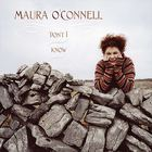 Maura O'Connell - Don't I Know
