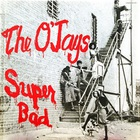 The O'jays - Super Bad (Vinyl)