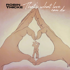 Robin Thicke - That's What Love Can Do (CDS)