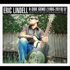 Eric Lindell - B Side Gems (1995 - 2010)
