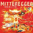 Herwig Mitteregger - Insolito