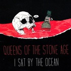 Queens of the Stone Age - I Sat By The Ocean (CDS)
