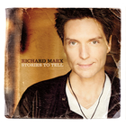 Richard Marx - Stories To Tell CD1