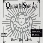 Queens of the Stone Age - Burn The Witch (EP)