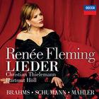 Renee Fleming - Brahms, Schumann & Mahler: Lieder