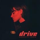 Charlotte Cardin - Drive (CDS)