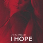 Gabby Barrett - I Hope (CDS)