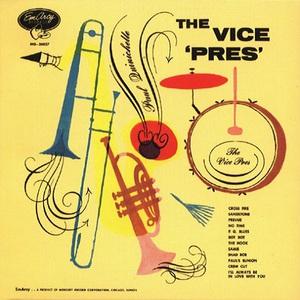 The Vice 'pres' (Verve Elite Edition)