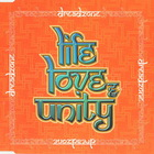 Life, Love & Unity (CDS)