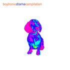 Boytronic - Drama Compilation