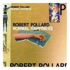 Robert Pollard - Normal Happiness
