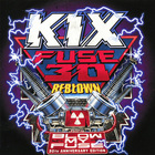 Kix - Fuse 30 Reblown