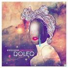 Human Condition: Doleo