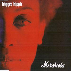 Trigger Hippie (MCD)