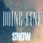 Snow Tha Product - Doing Fine (CDS)