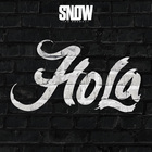 Snow Tha Product - Hola (CDS)