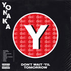 Don't Wait 'til Tomorrow
