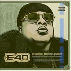 E-40 - Practice Makes Paper CD1