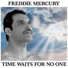Freddie Mercury - Time Waits For No One (CDS)