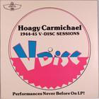 Hoagy Carmichael - 1944-45 V-Disc Sessions (Vinyl)