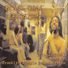 Black Rose Liberation (With Brooklyn Jungle Sound System)