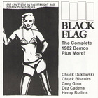 Black Flag - The Complete 1982 Demos Plus More!